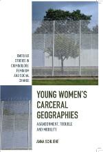 Book cover - Young Women's Carceral Geographies